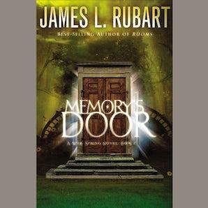 Memory's Door Downloadable audio file UBR by James L. Rubart