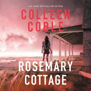 Rosemary Cottage Downloadable audio file UBR by Colleen Coble