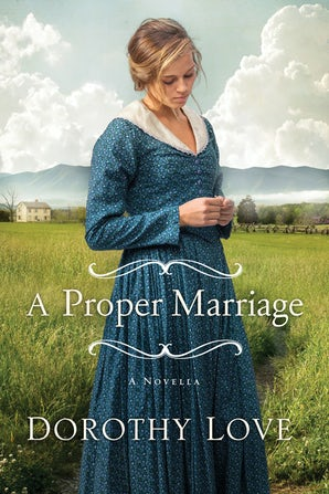 A Proper Marriage eBook DGO by Dorothy Love