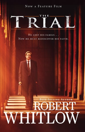 The Trial eBook  by Robert Whitlow