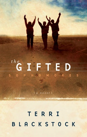 The Gifted Sophomores eBook  by Terri Blackstock
