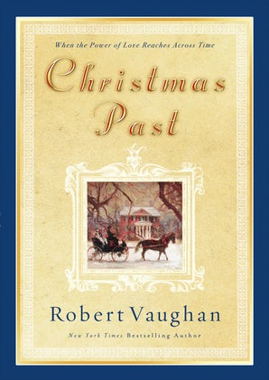 Christmas Past eBook  by Robert Vaughan