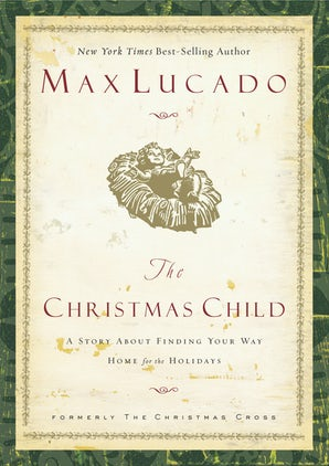 The Christmas Child eBook  by Max Lucado