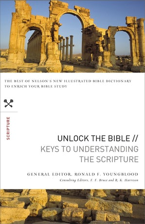 Unlock the Bible: Keys to Understanding the Scripture book image