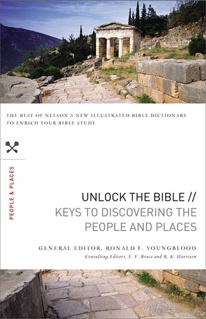 Unlock the Bible: Keys to Discovering the People and Places book image