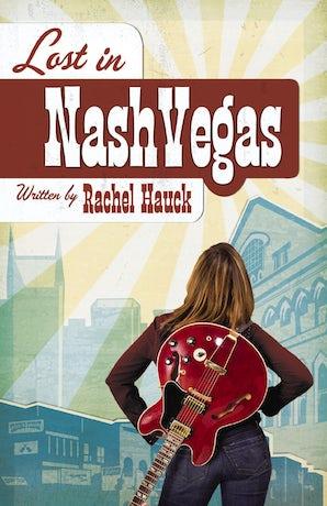 Lost in NashVegas eBook  by Rachel Hauck