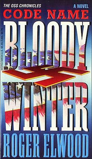Code Name Bloody Winter eBook  by Roger Elwood
