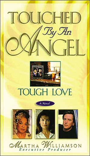 Tough Love eBook  by Martha Williamson