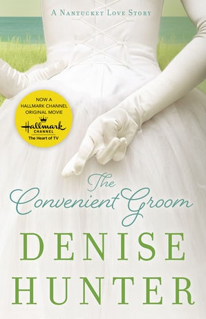 The Convenient Groom eBook  by Denise Hunter