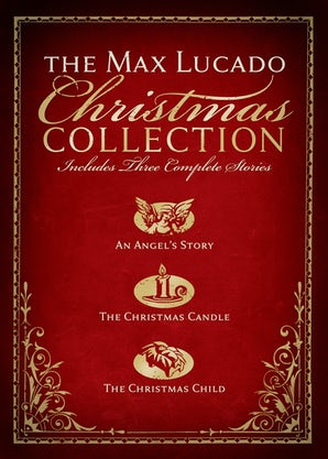 The Max Lucado Christmas Collection eBook  by Max Lucado