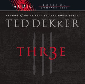 Three Downloadable audio file ABR by Ted Dekker