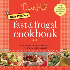 The Busy People's Fast and Frugal Cookbook book image