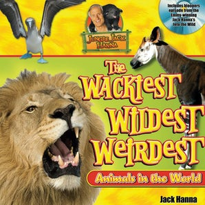 Jungle Jack's Wackiest, Wildest, and Weirdest Animals in the World book image