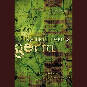 Germ Downloadable audio file ABR by Robert Liparulo