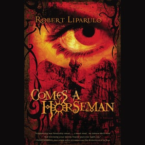 Comes a Horseman Downloadable audio file ABR by Robert Liparulo