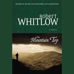 Mountain Top Downloadable audio file ABR by Robert Whitlow