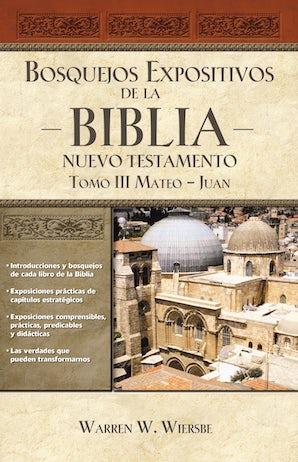 Bosquejos expositivos de la Biblia, Tomo III: Mateo-Juan book image