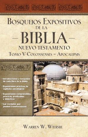 Bosquejos expositivos de la Biblia, Tomo V: Colosenses-Apocalipsis book image