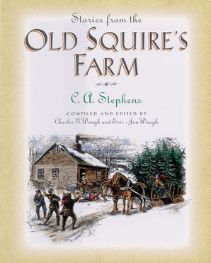 Stories from the Old Squire's Farm Paperback  by C. Stephens