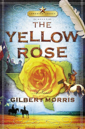 The Yellow Rose Paperback  by Gilbert Morris