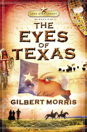 The Eyes of Texas Paperback  by Gilbert Morris