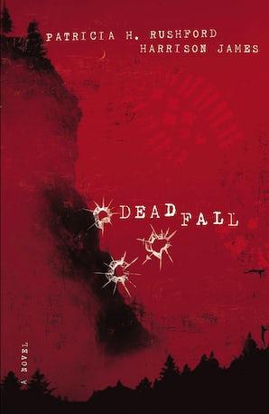Deadfall Paperback  by Patricia H. Rushford