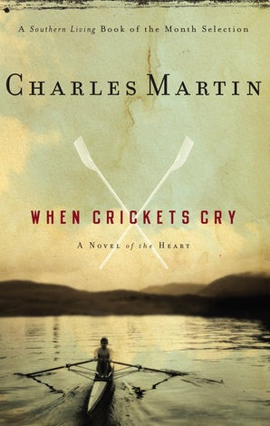 When Crickets Cry Paperback  by Charles Martin