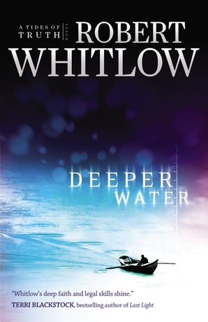 Deeper Water Paperback  by Robert Whitlow
