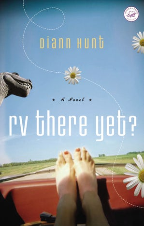 RV There Yet? Paperback  by Diann Hunt