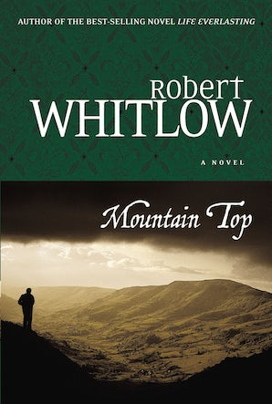 Mountain Top Paperback  by Robert Whitlow
