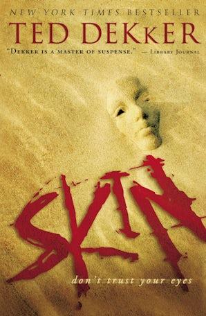 Skin Paperback  by Ted Dekker
