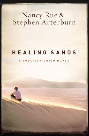Healing Sands Paperback  by Nancy N. Rue