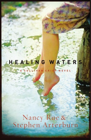 Healing Waters Paperback  by Nancy N. Rue