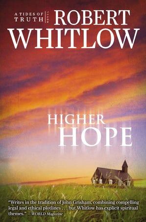 Higher Hope Paperback  by Robert Whitlow
