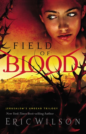 Field of Blood Paperback  by Eric Wilson