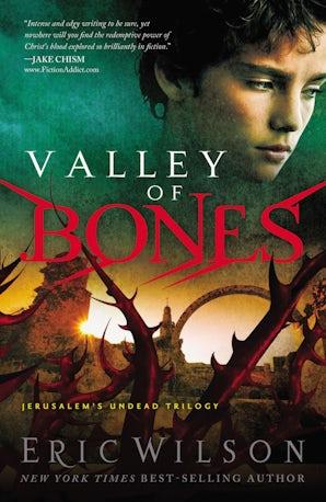 Valley of Bones Paperback  by Eric Wilson