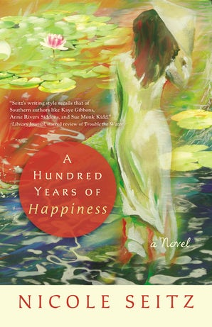 A Hundred Years of Happiness Paperback  by Nicole Seitz