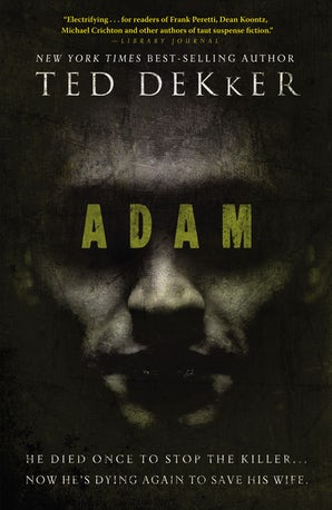 Adam Paperback  by Ted Dekker