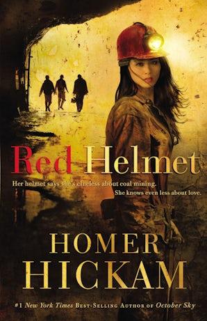Red Helmet Paperback  by Homer Hickam