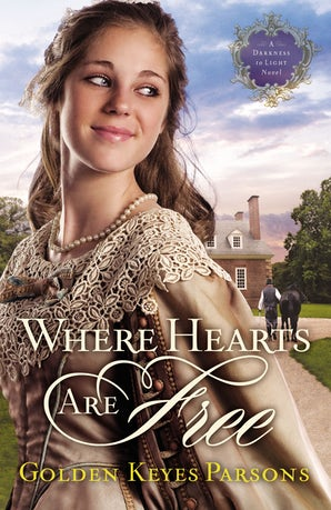 Where Hearts Are Free Paperback  by Golden Keyes Parsons