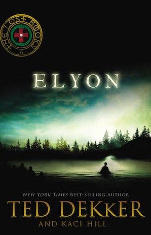 Elyon Paperback  by Ted Dekker