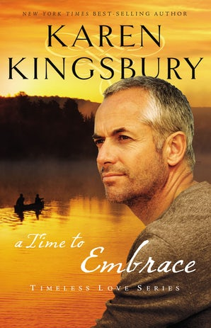 A Time to Embrace Paperback  by Karen Kingsbury