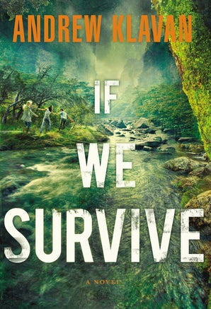 If We Survive Paperback  by Andrew Klavan