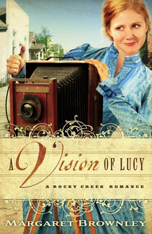 A Vision of Lucy Paperback  by Margaret Brownley