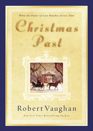 Christmas Past Paperback  by Robert Vaughan