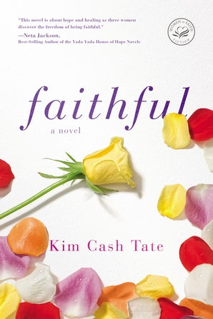 Faithful Paperback  by Kim Cash Tate