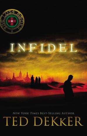 Infidel Paperback  by Ted Dekker