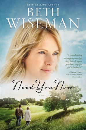 Need You Now Paperback  by Beth Wiseman