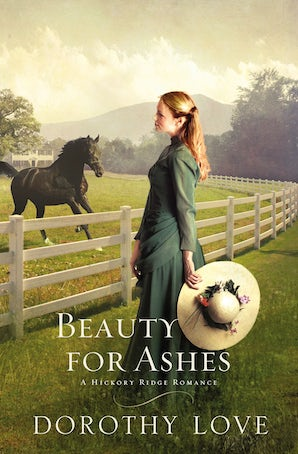 Beauty for Ashes Paperback  by Dorothy Love