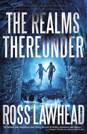 The Realms Thereunder Paperback  by Ross Lawhead